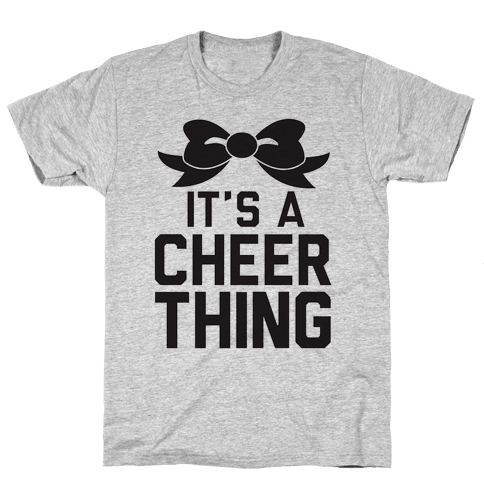 It's a Cheer Thing Mens T-Shirt