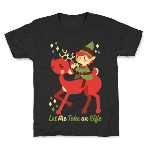 Let Me Take An Elfie Kids T-Shirt