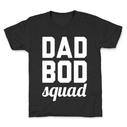 Dad Bod Squad Kids T-Shirt