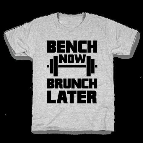 Bench Now, Brunch Later Kids T-Shirt