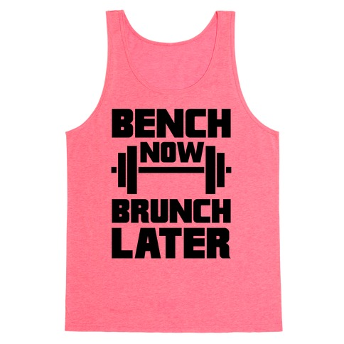 Bench Now, Brunch Later Tank Top