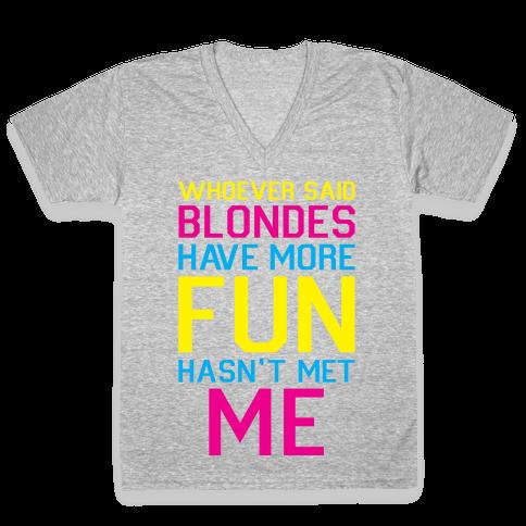 Brunettes Have More Fun V-Neck Tee Shirt