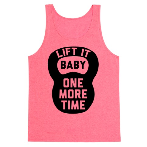 Lift It Baby Tank Top