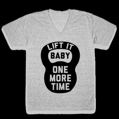 Lift It Baby V-Neck Tee Shirt