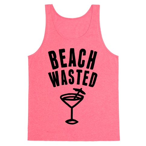 Beach Wasted Tank Top