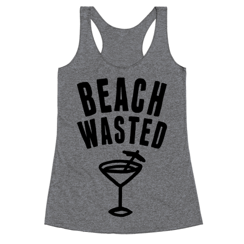 Beach Wasted Racerback Tank Top