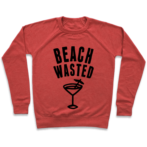 Beach Wasted Pullover