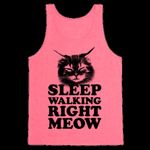 Sleep Walking Right Meow Tank Top
