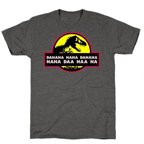 Da Nana Nana Da Nana Nana Daa Naa Na T-Shirt