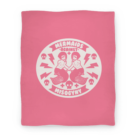 Mermaids Against Misogyny Blanket Blanket