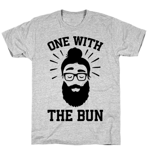 One With The Bun T-Shirt