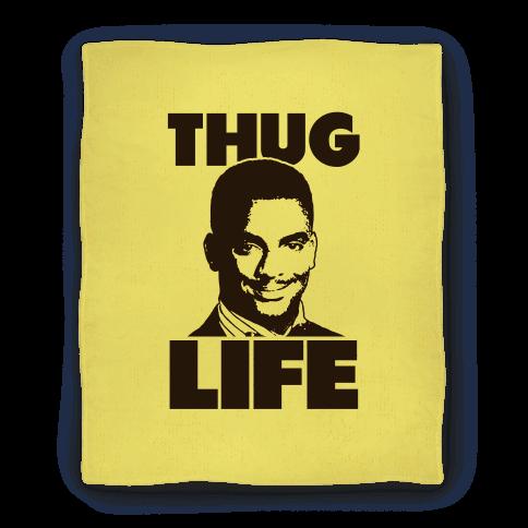 Thug Life Carlton Blanket
