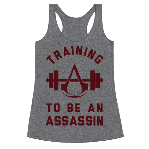 Training To Be An Assassin Racerback Tank Top