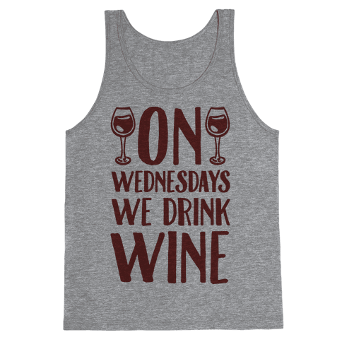 On Wednesdays We Drink Wine Tank Top