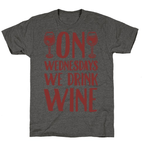 On Wednesdays We Drink Wine T-Shirt