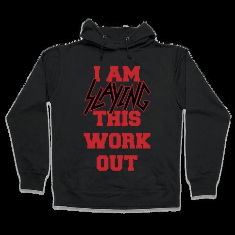 Slay the Workout Hooded Sweatshirt