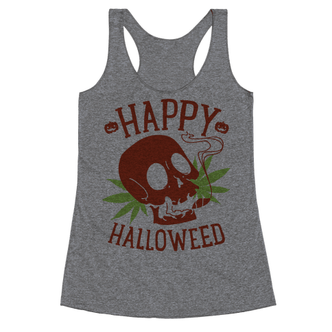 Happy Hallo-Weed Racerback Tank Top