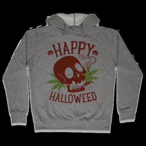 Happy Hallo-Weed Hooded Sweatshirt