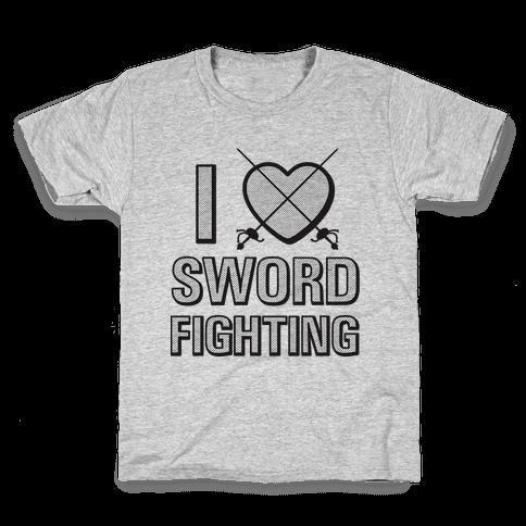 I Love Sword Fighting Kids T-Shirt