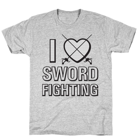 I Love Sword Fighting Mens T-Shirt