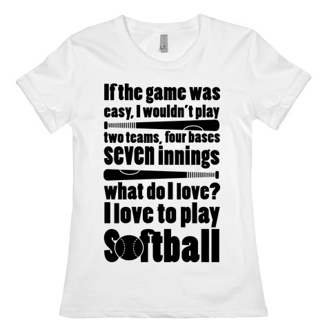 I Love Softball Softball Womens T-Shirt