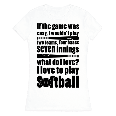 I Love Softball Softball Womens T-Shirt