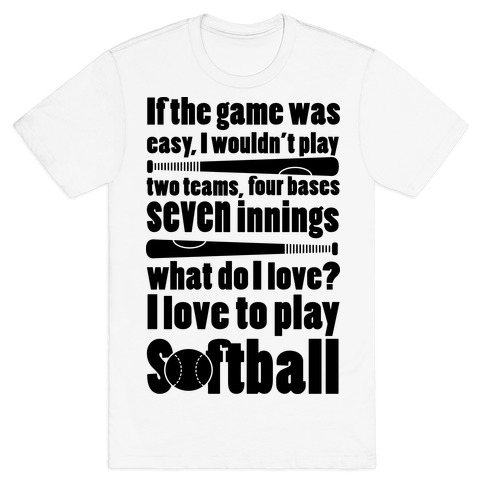 I Love Softball Softball T-Shirt