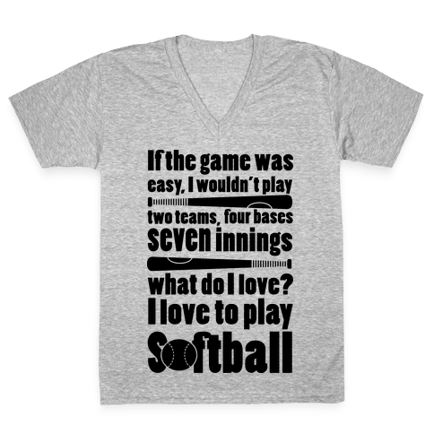 I Love Softball Softball V-Neck Tee Shirt