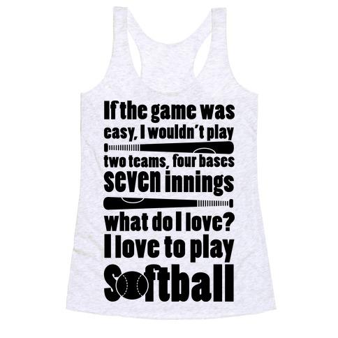 I Love Softball Softball Racerback Tank Top