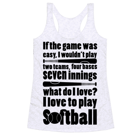 I Love Softball Softball Racerback Tank Top
