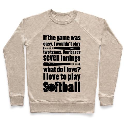 I Love Softball Softball Pullover