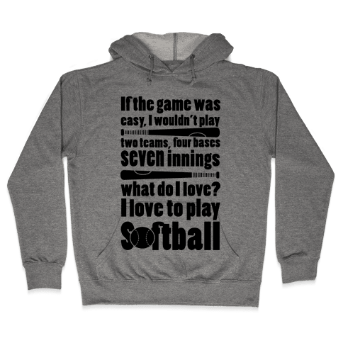 I Love Softball Softball Hooded Sweatshirt