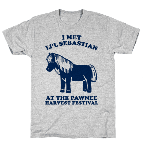 I Met Li'l Sebastian at the Pawnee Harvest Festival Mens T-Shirt