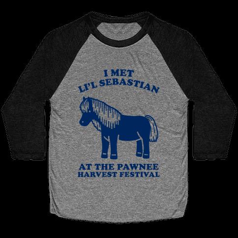 I Met Li'l Sebastian at the Pawnee Harvest Festival Baseball Tee