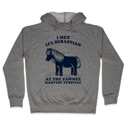I Met Li'l Sebastian at the Pawnee Harvest Festival Hooded Sweatshirt
