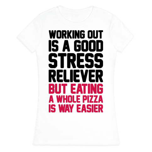 Pizza Workout Womens T-Shirt