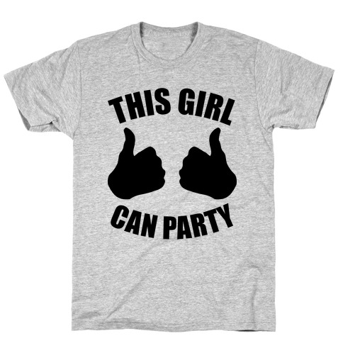 This Girl Can Party T-Shirt