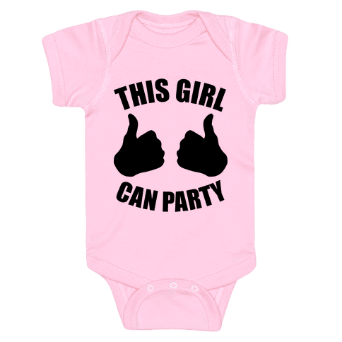 This Girl Can Party Baby Onesy
