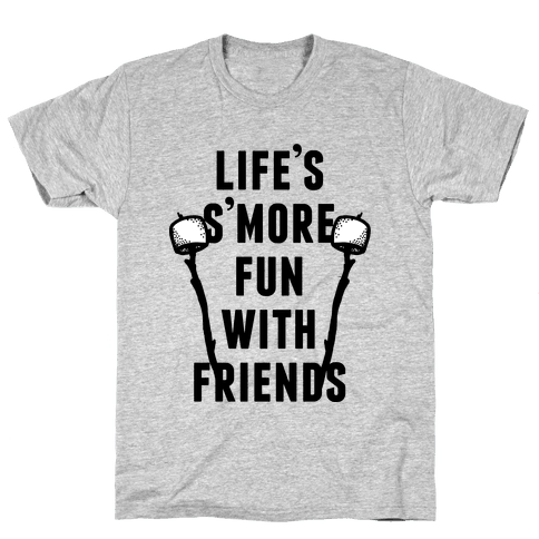 Life's S'more Fun Mens T-Shirt