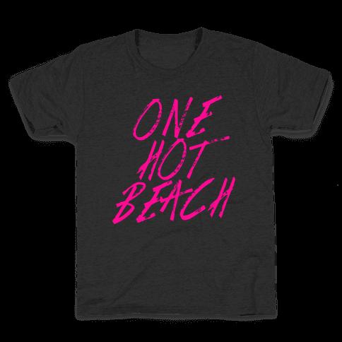One Hot Beach Kids T-Shirt