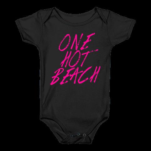 One Hot Beach Baby Onesy
