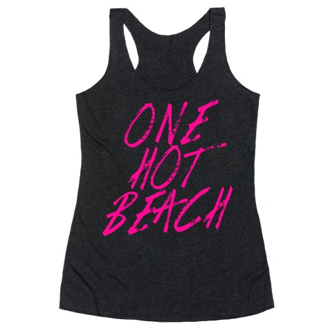 One Hot Beach Racerback Tank Top