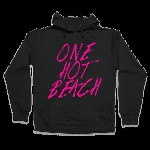 One Hot Beach Hooded Sweatshirt