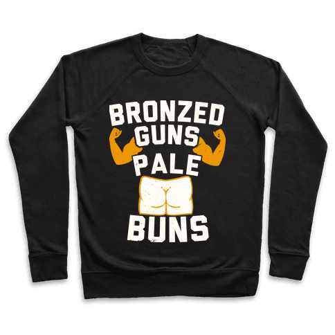 Bronzed Guns Pale Buns Pullover