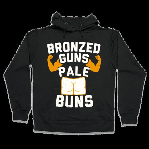 Bronzed Guns Pale Buns Hooded Sweatshirt