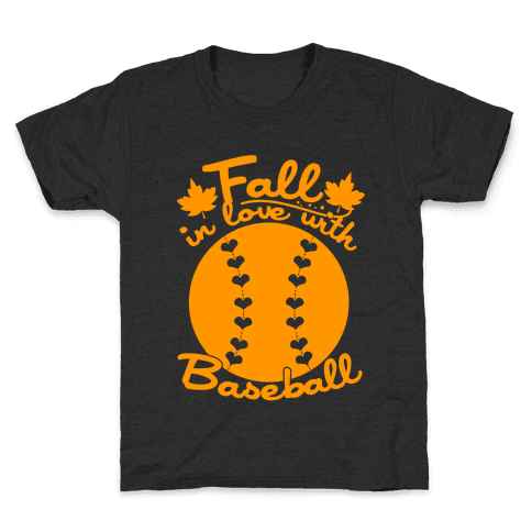 Fall In Love With Baseball Kids T-Shirt