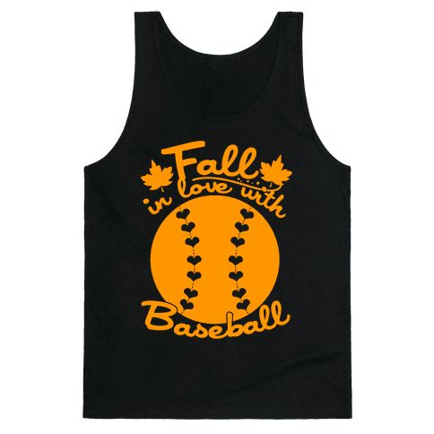 Fall In Love With Baseball Tank Top