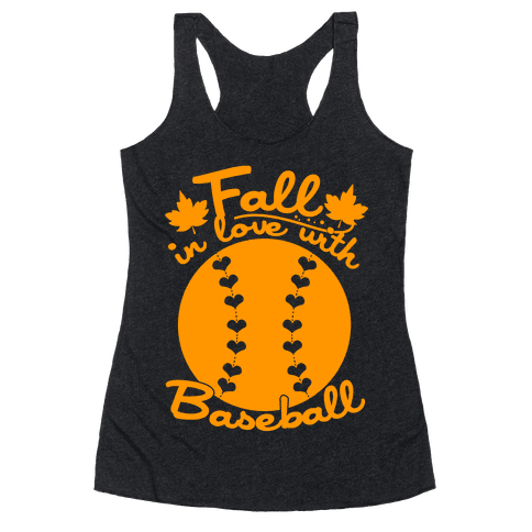 Fall In Love With Baseball Racerback Tank Top