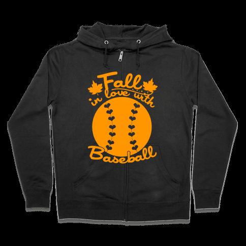 Fall In Love With Baseball Zip Hoodie