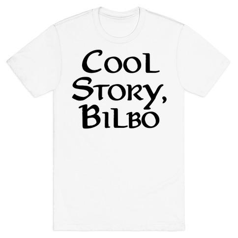 Cool Story, Bilbo T-Shirt